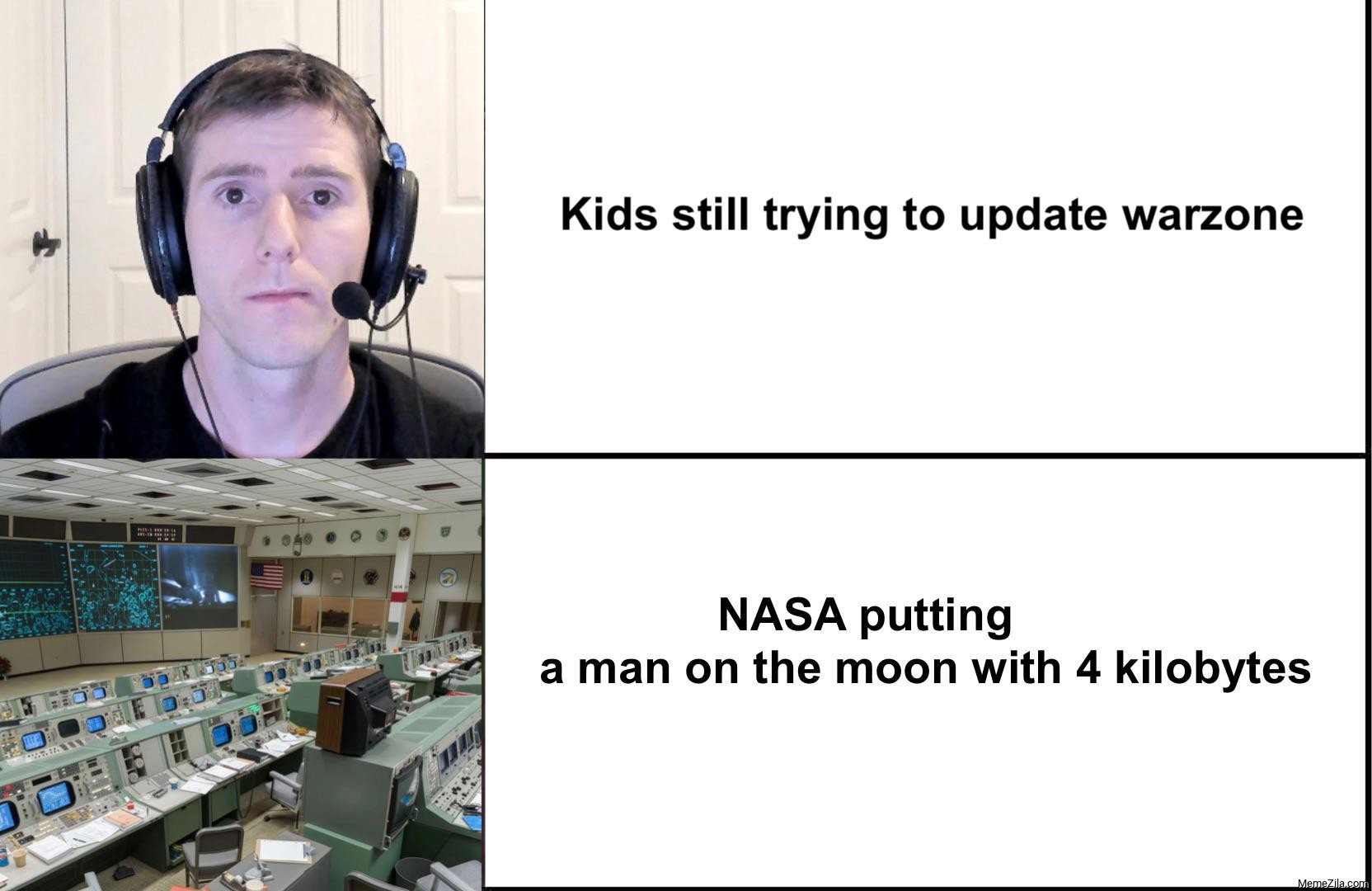 Kids still trying to update warzone NASA putting a man on moon with 4 kilobytes meme