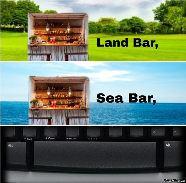 Land bar Sea bar Space bar meme