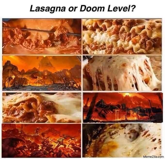 Lasagna or Doom level meme