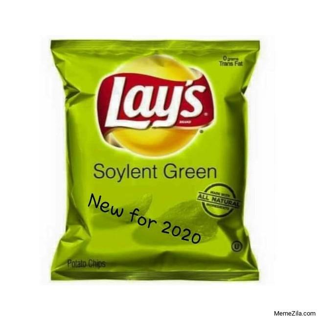 Lays Soylent green New for 2020 meme