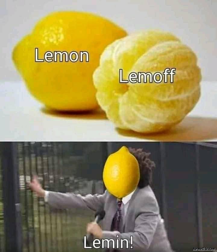 Lemon Lemoff Lemin meme