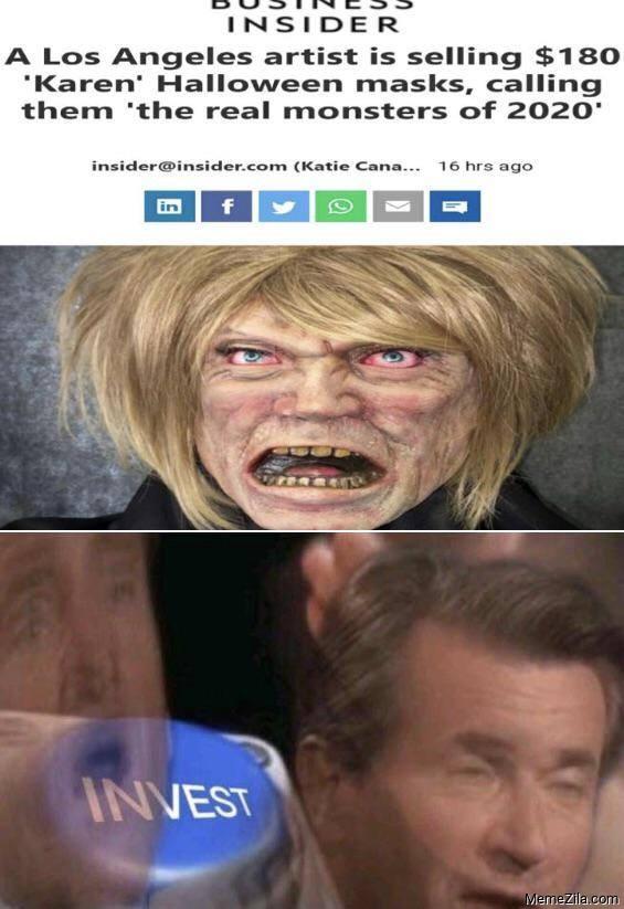 Los Angeles artist is selling karen halloween masks calling them the real monsters of 2020 meme