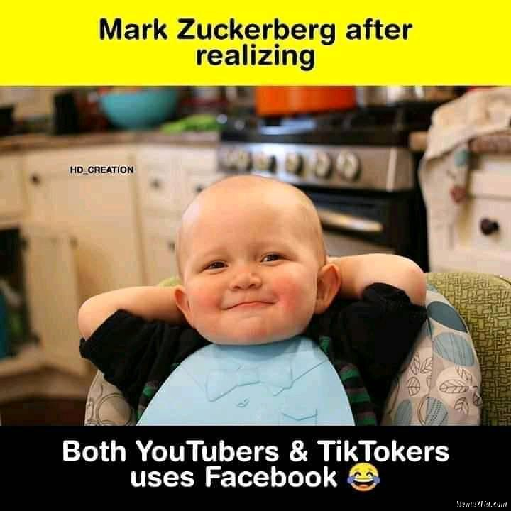 Mark Zuckerberg after realising both youtubers and tiktokers use facebook meme