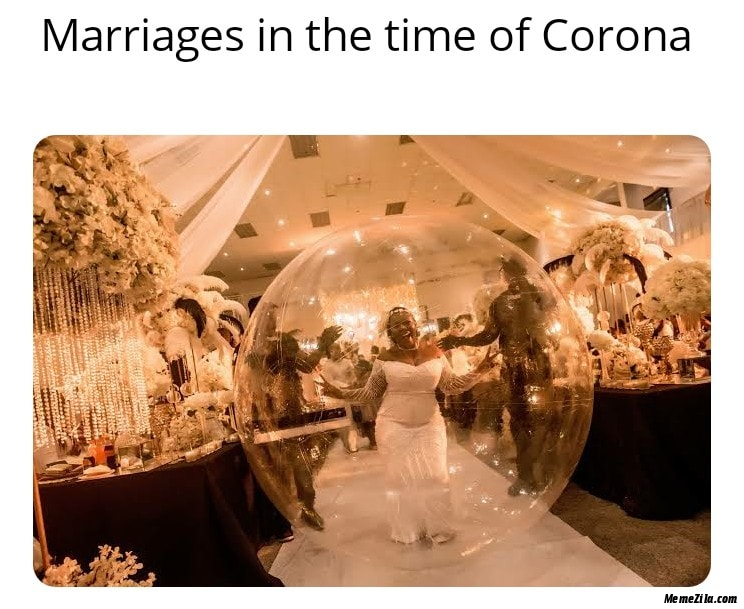 Marriages in the time of corona meme
