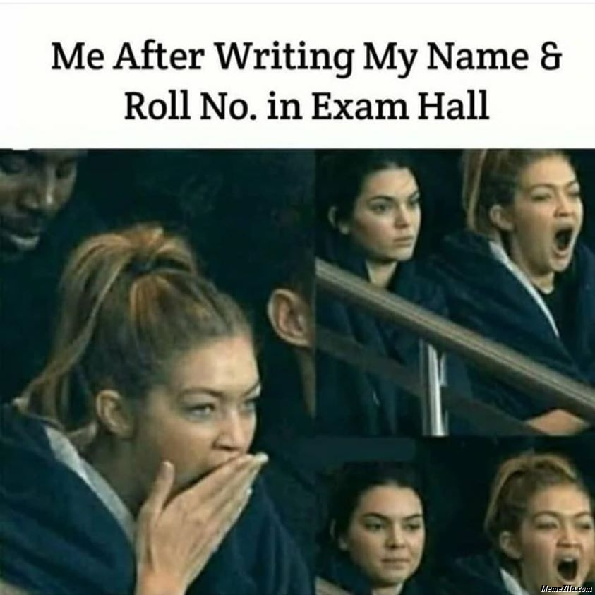 Me after writing my name and roll number in exam hall meme