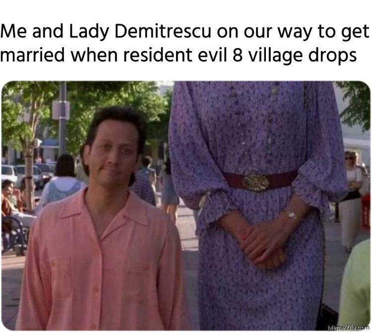 Me and Lady Demitrescu on our way to get married when resident evil 8 village drops meme