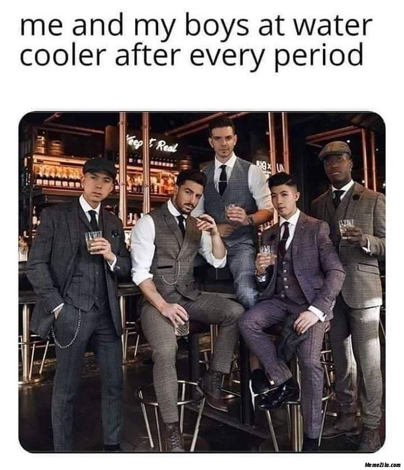 Me and my boys at watercolor after every period meme