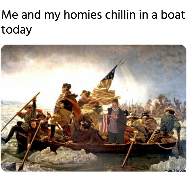 Me and my homies chillin in a boat today meme
