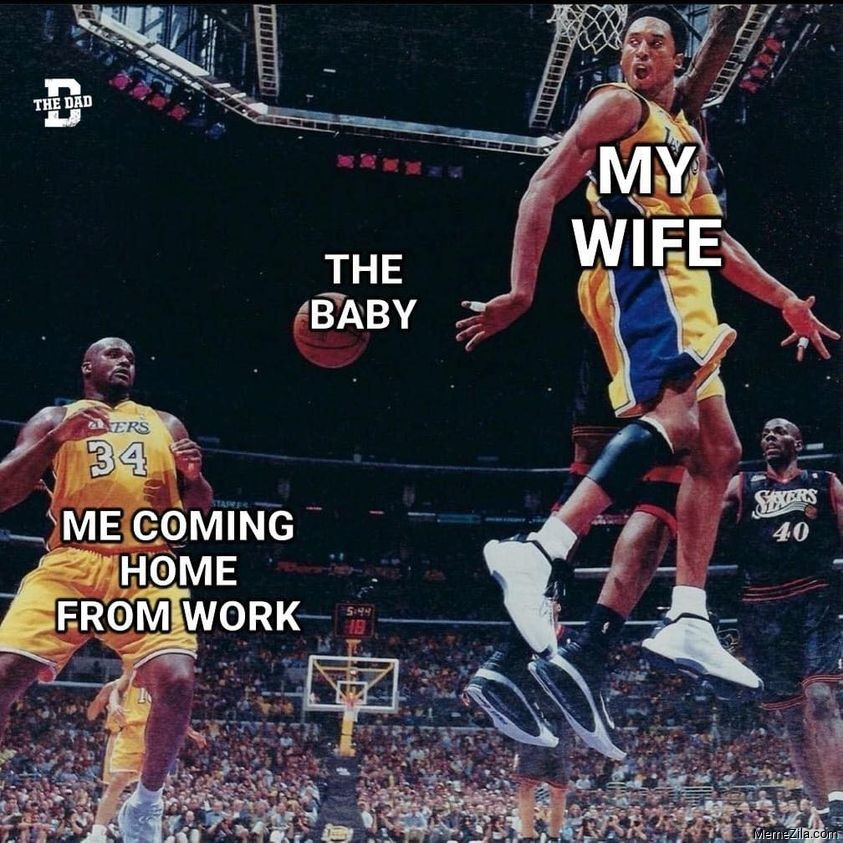 Me coming from the work The Baby My wife meme