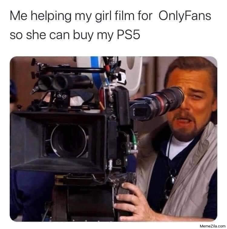 Me helping my girl film for onlyfans so she can buy my PS5