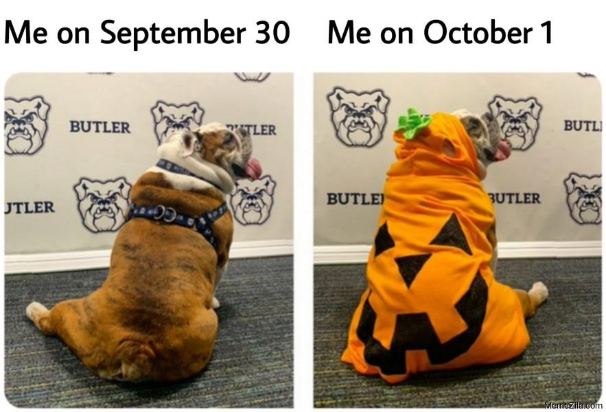 Me on September 30 vs Me on October 1 Butler blue 3 meme