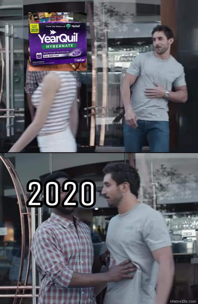Me staring at Yearquil Meanwhile 2020 meme