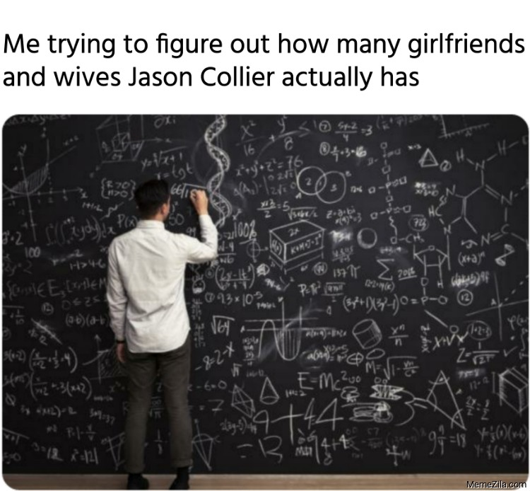 Me trying to figure out how many girlfriends and wives Jason Collier actually has meme