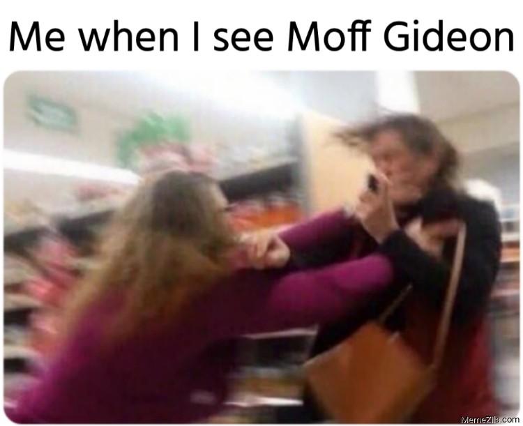 Me when I see Moff Gideon meme