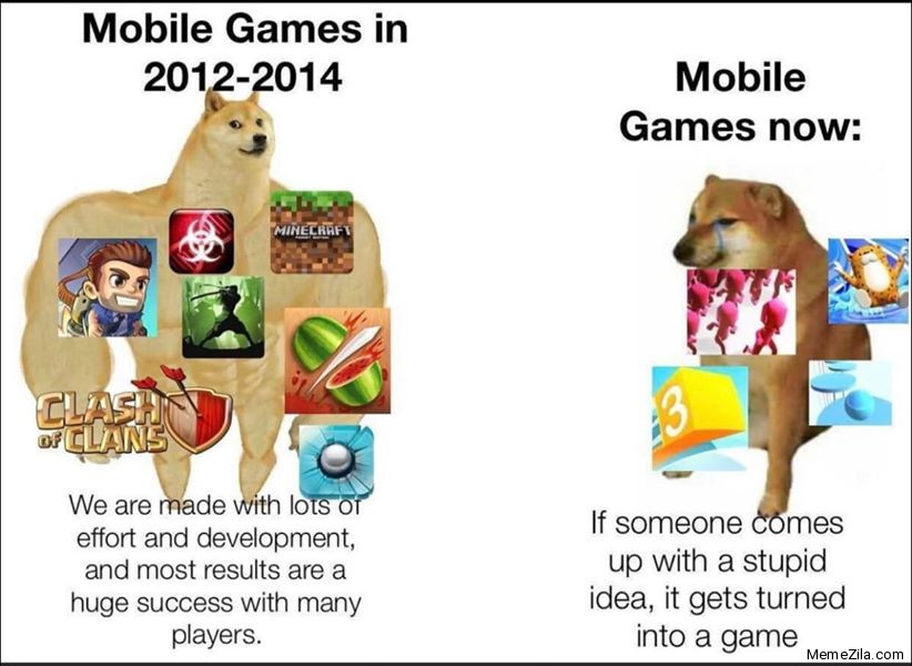 Mobile games in 2012-2014 vs Mobile games now meme