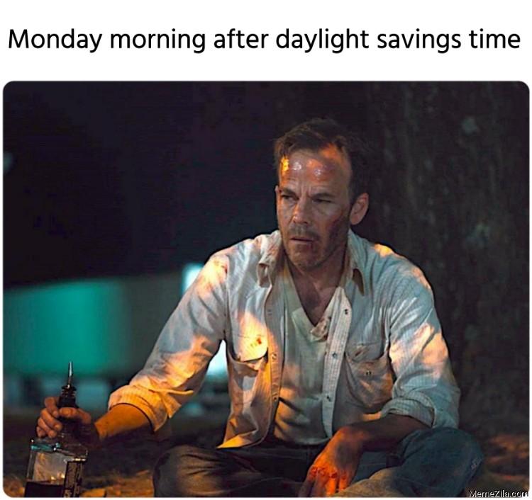 Monday morning after daylight savings time meme