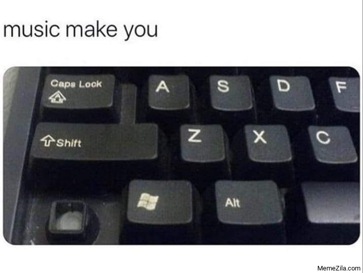 Music make you lose control meme