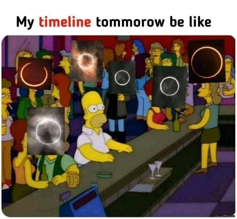 My timeline tomorrow be like meme