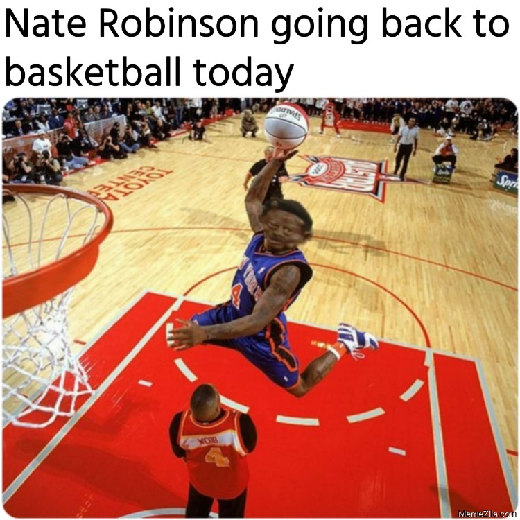 Nate Robinson going back to basketball today meme