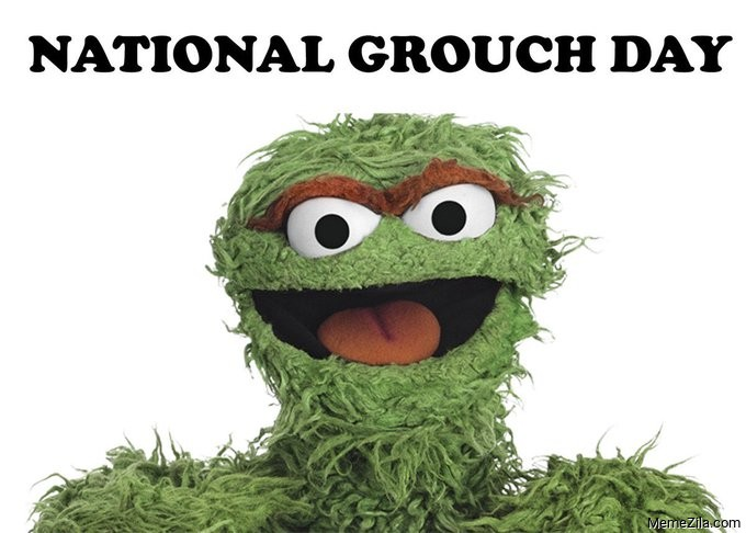National Grouch Day Memes