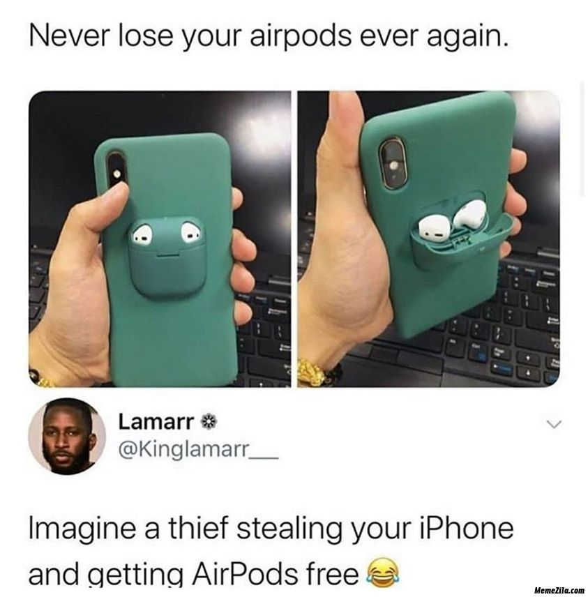 Never lose your airpods ever again meme