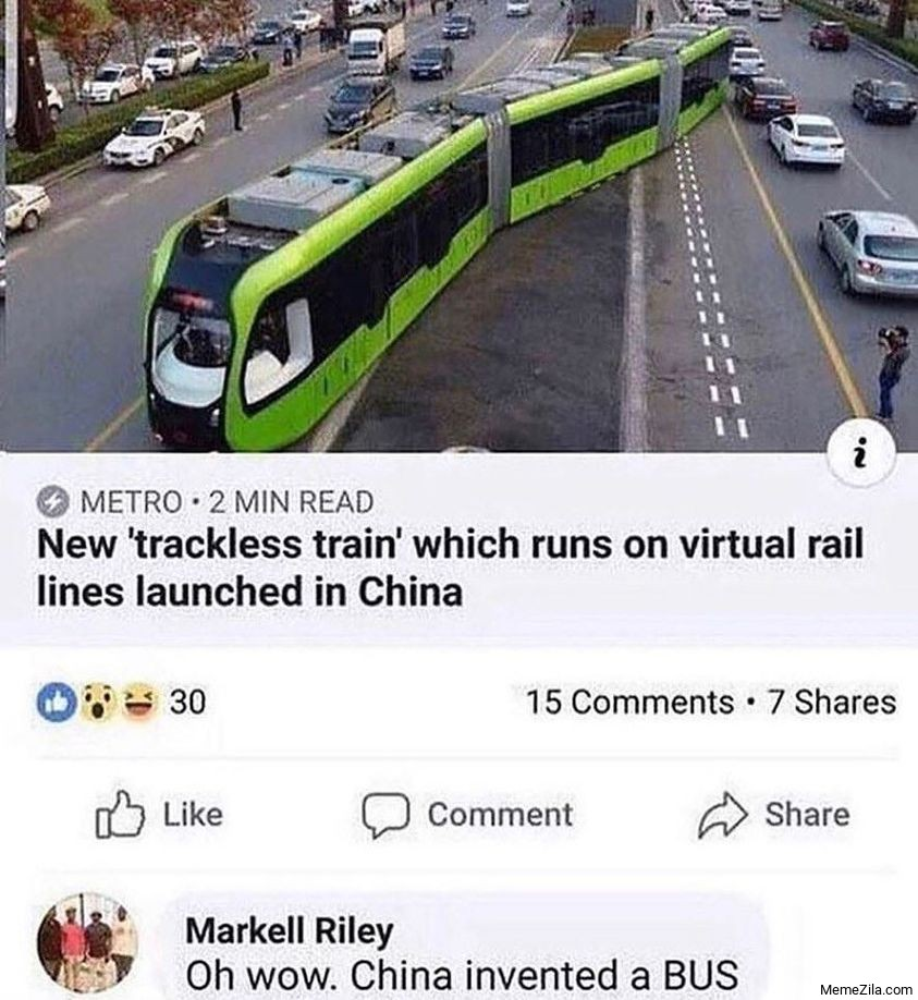 New Trackless Train Which Runs On Virtual Rail Lines Launch In Chine Meme Memezila Com