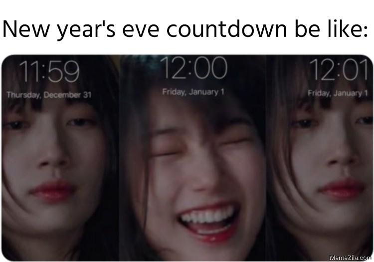 New years eve countdown be like meme