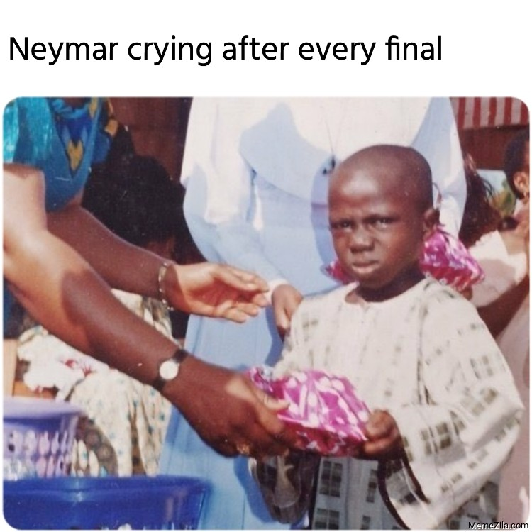Neymar crying after every final meme