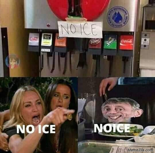 No ice Noice meme