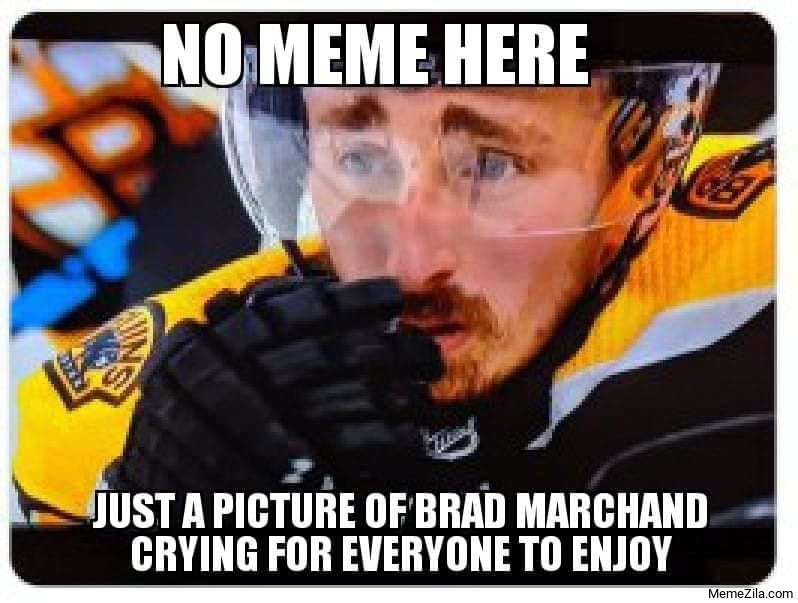No meme here Just a pic of Brad Marchand crying for everyone to enjoy meme