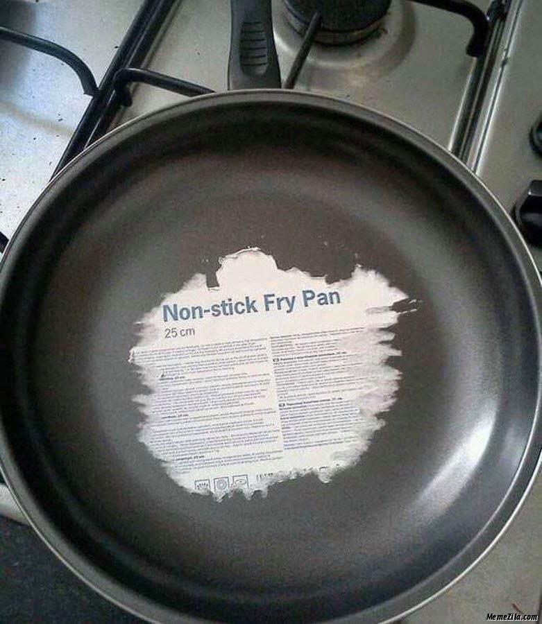 Non-stick fry pan meme
