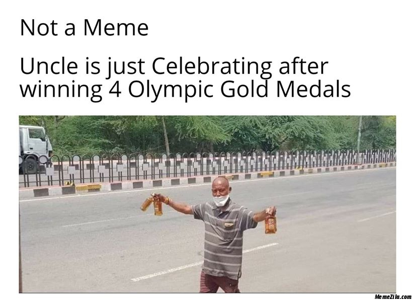 Not a meme Uncle is just celebrating after winning 4 olympic gold medals meme