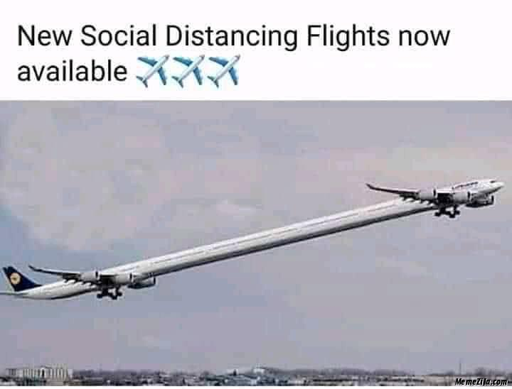 Now social distancing flights are available meme