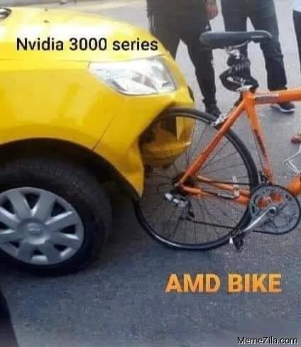Nvidia 3000 series vs AMD bike meme
