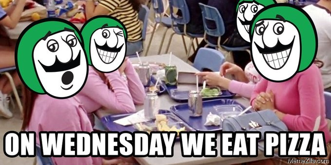 On wednesday we eat pizza meme