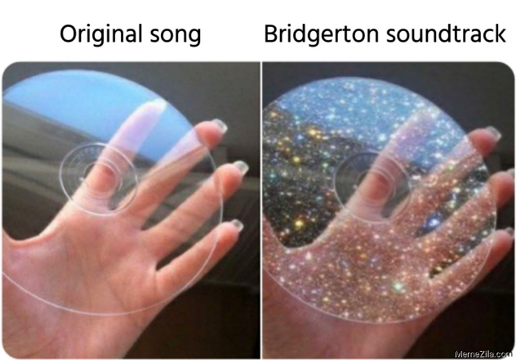 Original song vs Bridgerton soundtrack meme