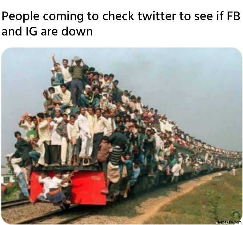People coming to check twitter to see if FB and IG are down meme