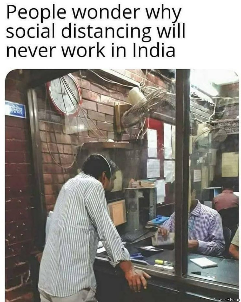 People wonder why social distancing will never work in India meme