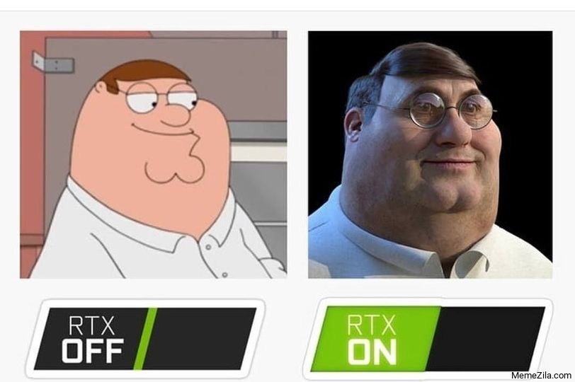 Peter Griffin Rtx off Rtx on meme