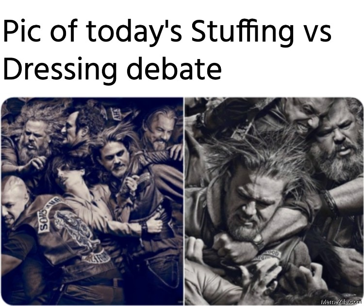 Pic of todays Stuffing vs Dressing debate meme