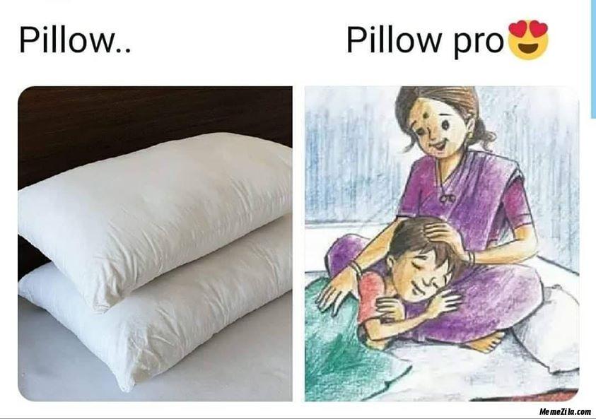 Pillow pro meme