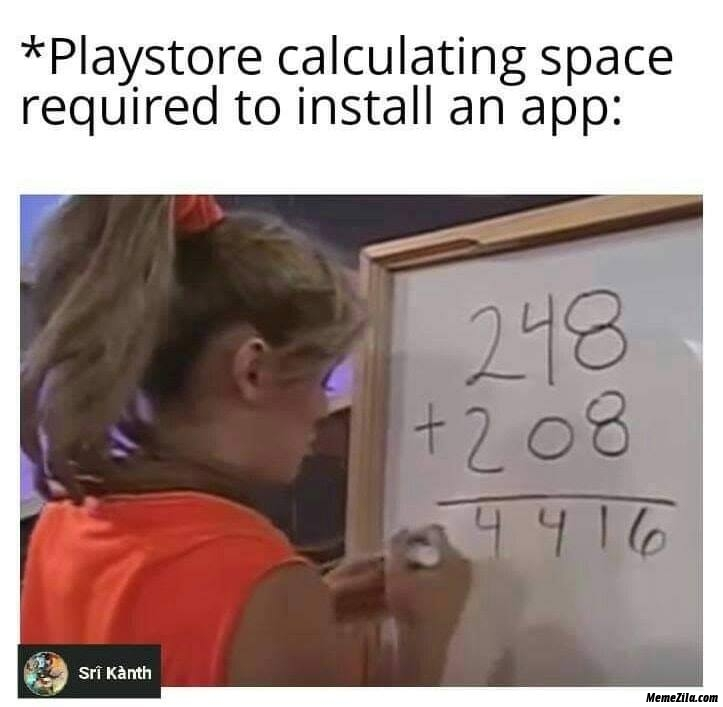 Play Store calculating space required to install an app meme
