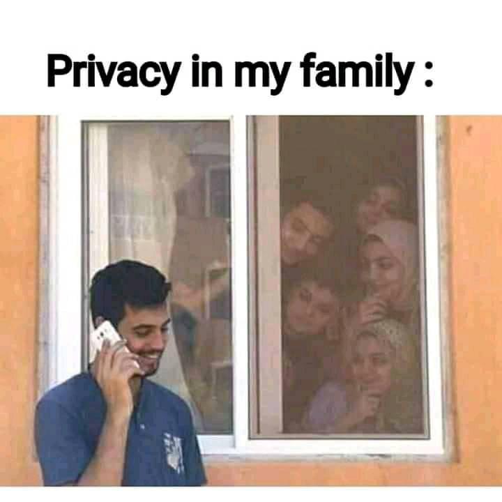 Privacy in my family meme