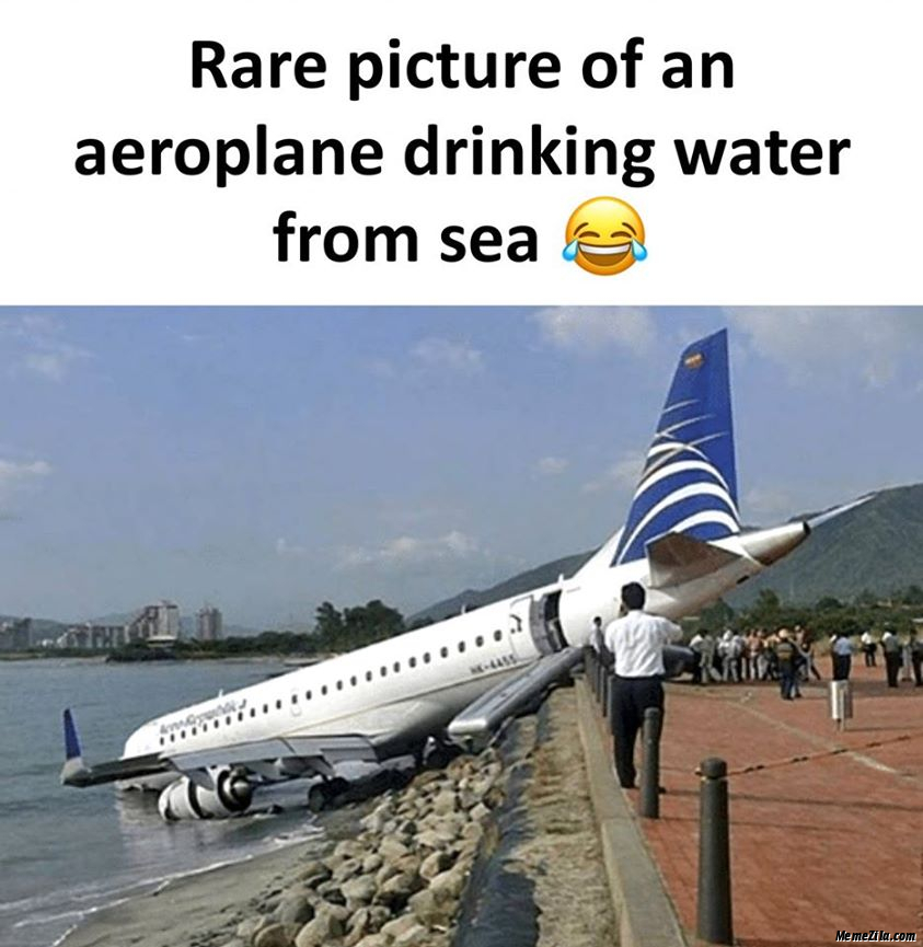 Rare picture of an aeroplane drinking water from sea meme