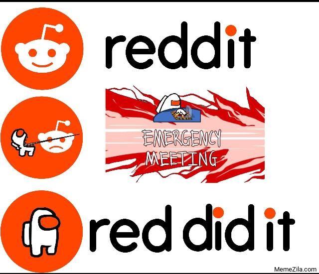 Dead Body Reported Where Emergency Meeting What Start Meme Memezila Com