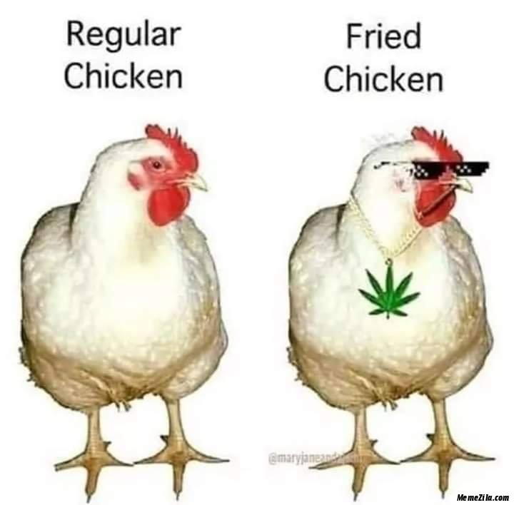 Regular Chicken Vs Fried Chicken Meme Memezila Com