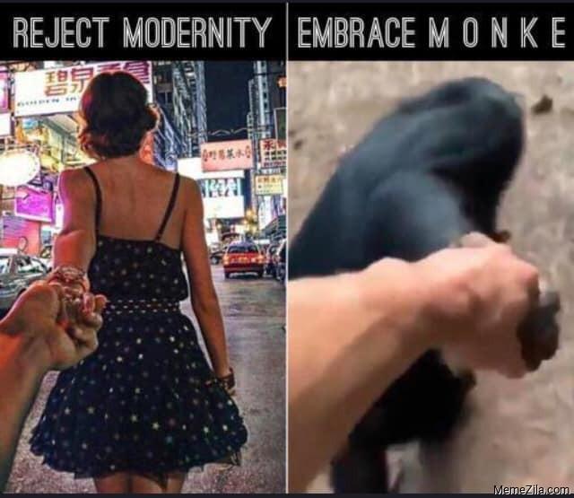 Reject modernity embrace monke meme