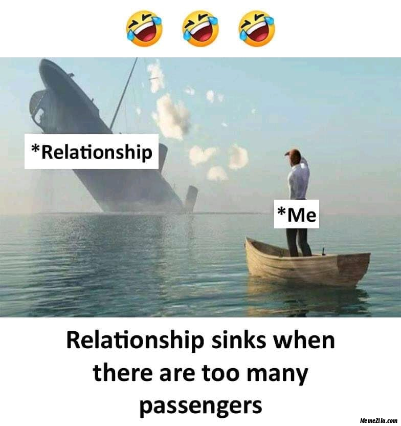 Relationship sinks when there are too many passengers meme