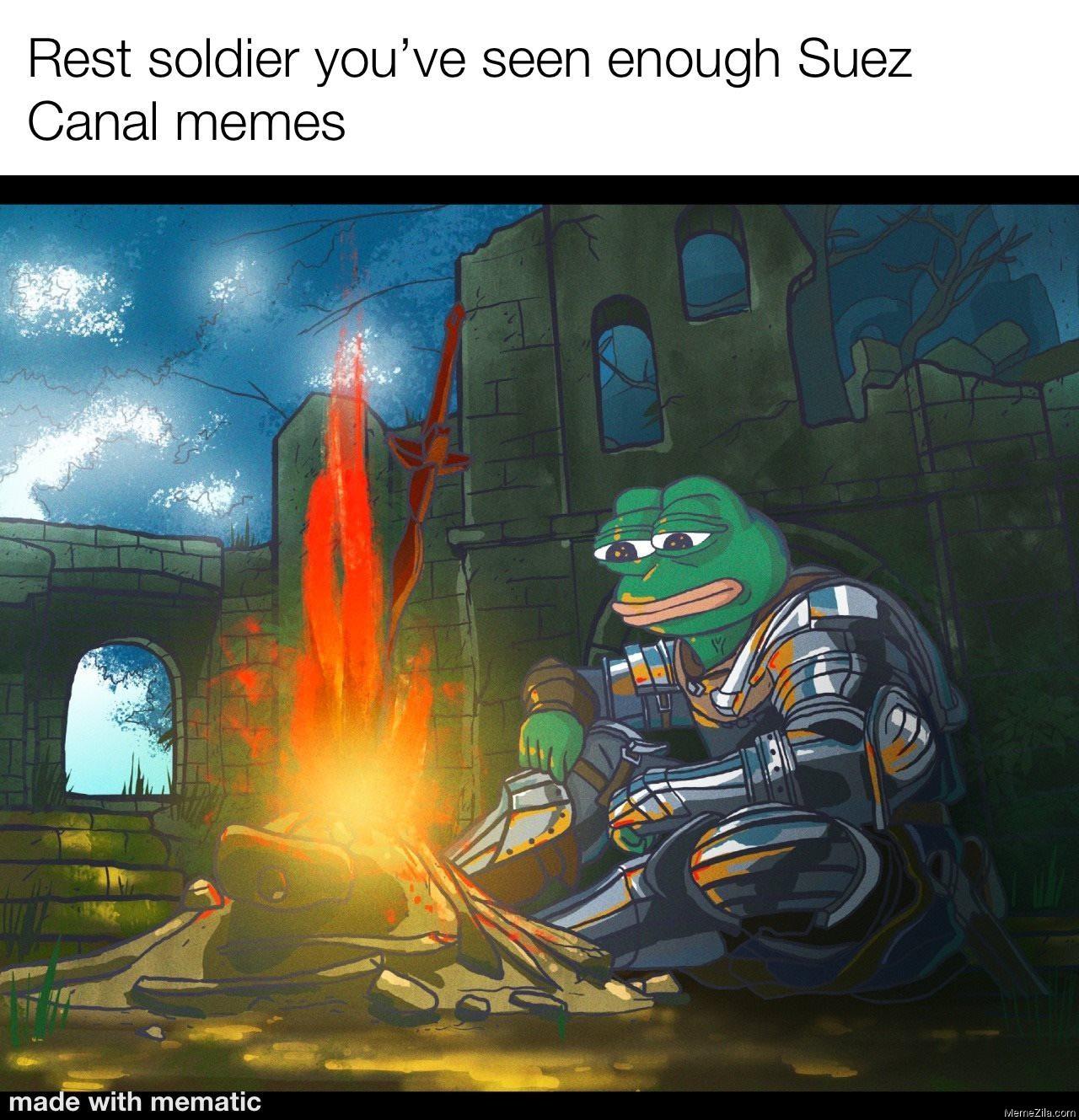 Rest soldier you have seen enough Suez Canal memes meme