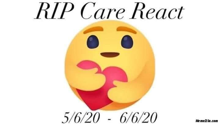 Rip care react meme